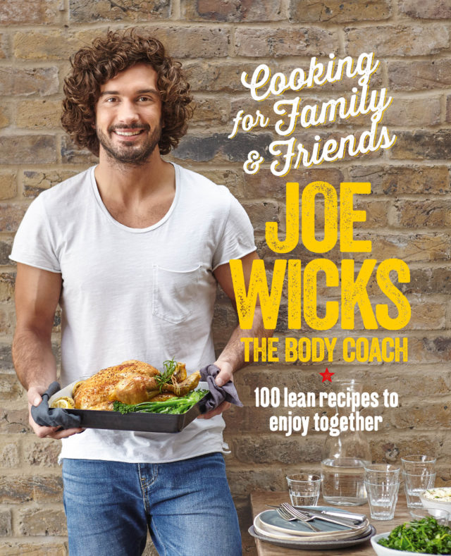 Cooking For Family And Friends by Joe Wicks (Bluebird/PA)