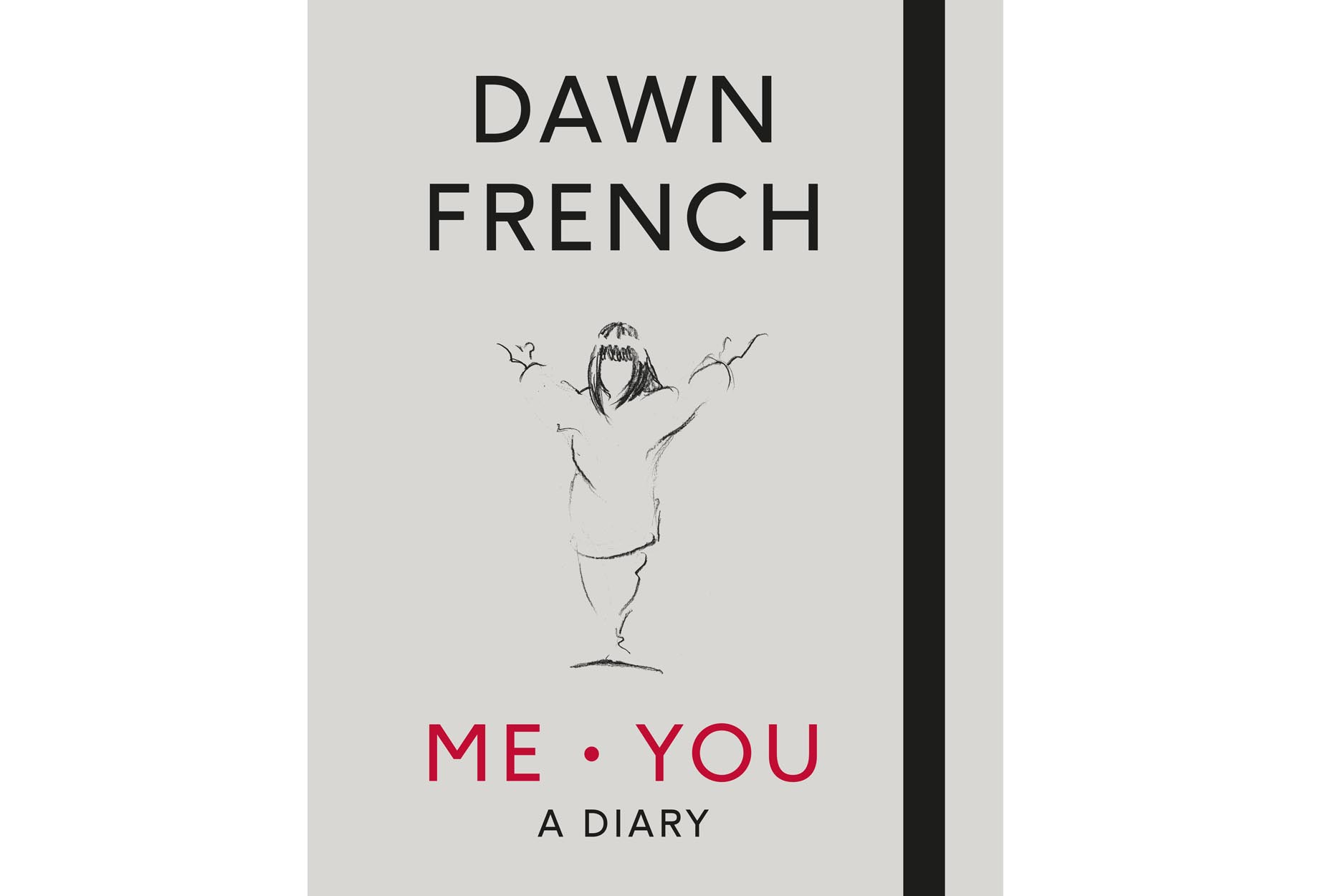 Dawn French's new Book Me. You
