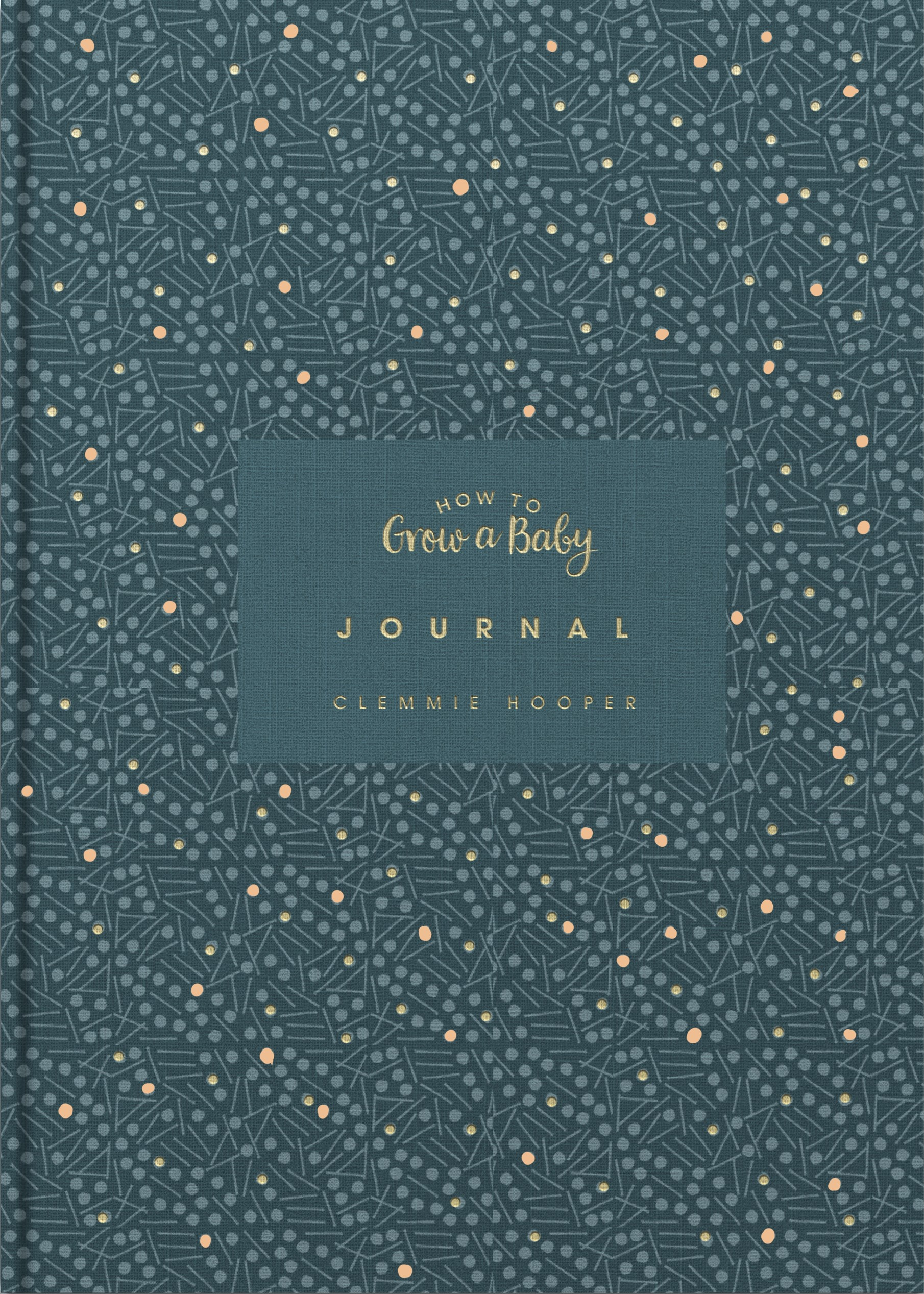 How to Grow a Baby Journal (Vermilion/PA)
