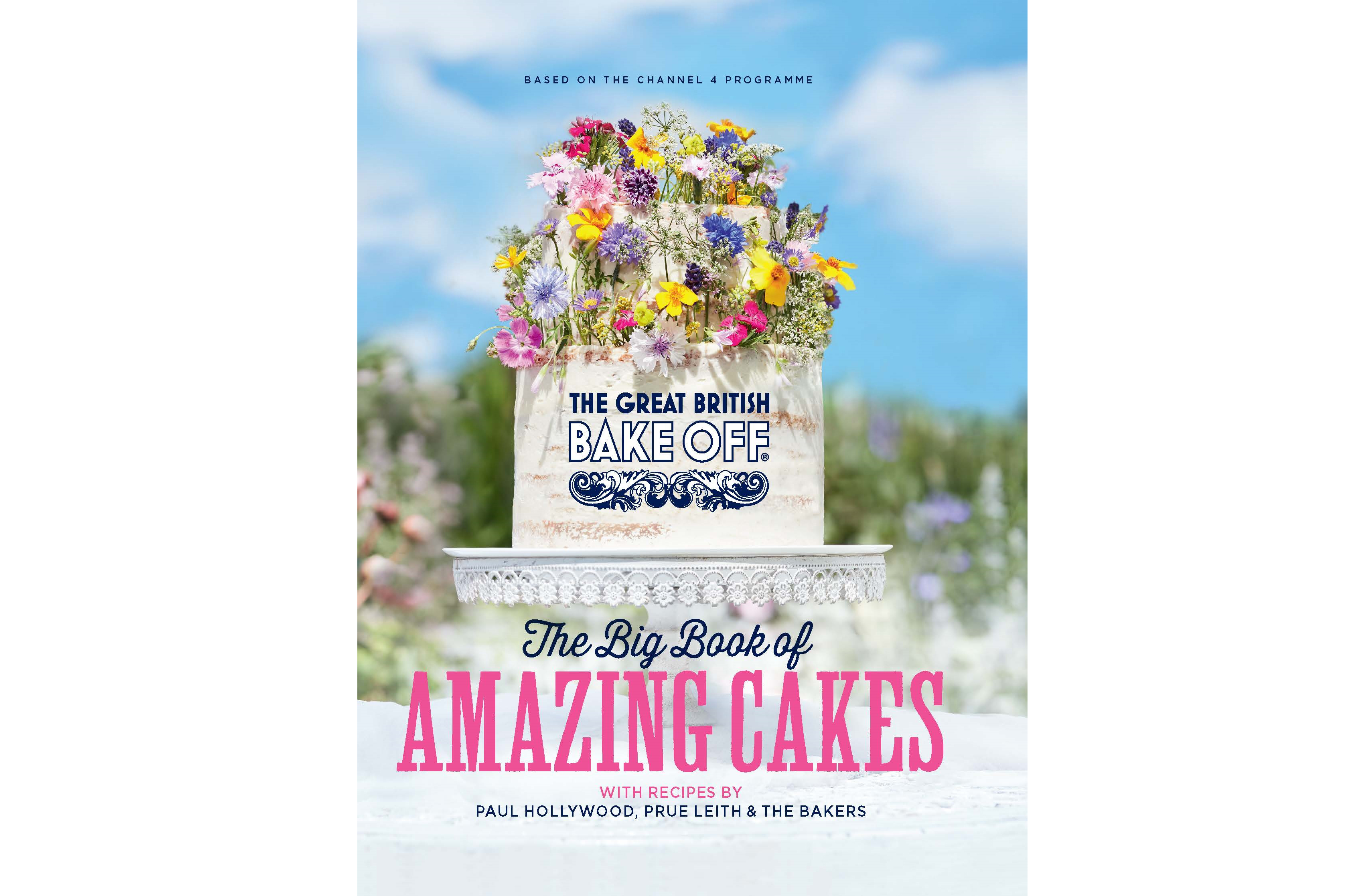 The Great British Bake Off: The Big Book of Amazing Cakes (Sphere/PA)