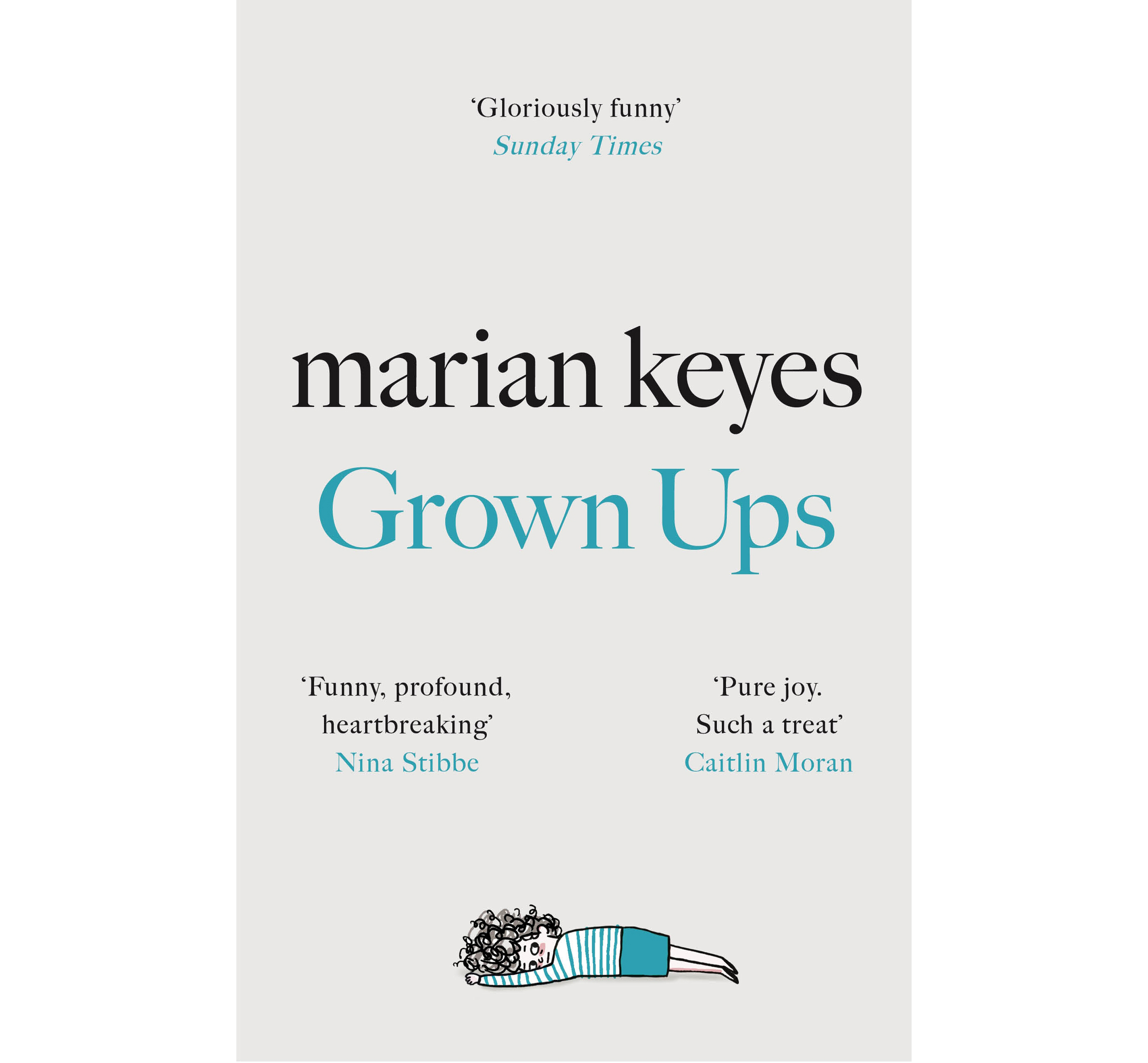 Grown Ups by Marian Keyes (Michael Joseph/PA)