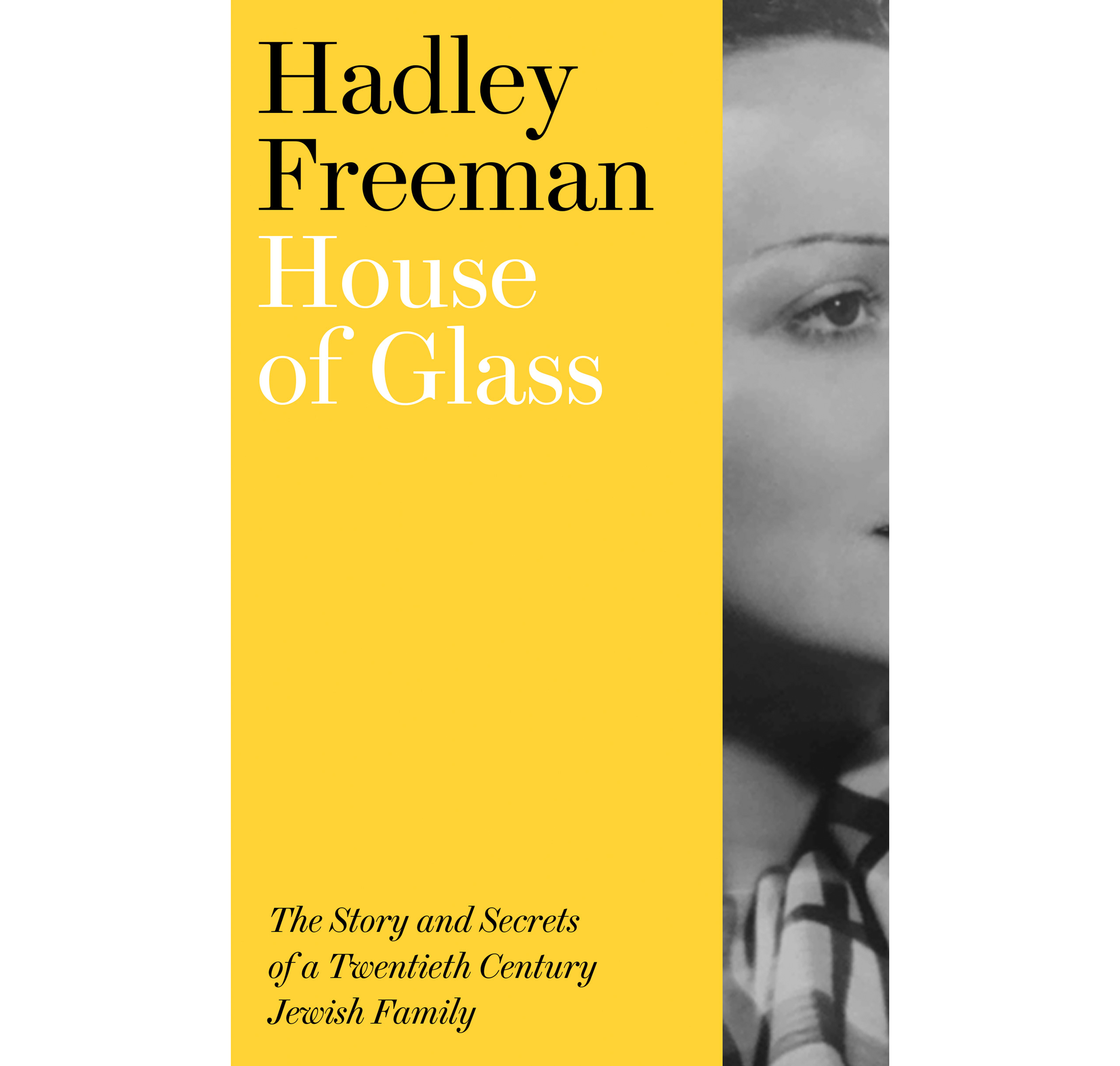 House of Glass by Hadley Freeman (4th Estate/PA)