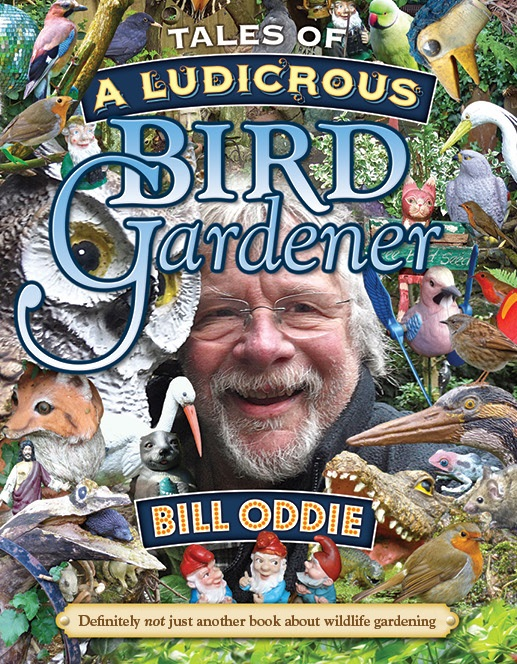 Tales Of A Ludicrous Bird Gardener (Reed New Holland/PA)