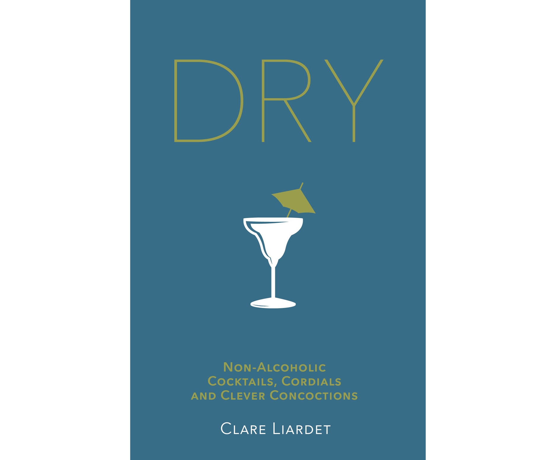 Book cover of Dry: Non-Alcoholic Cocktails