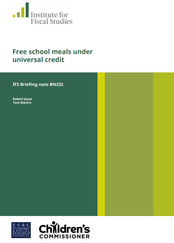The front cover of the Institute for Fiscal Studies report, Free School Meals Under Universal Credit
