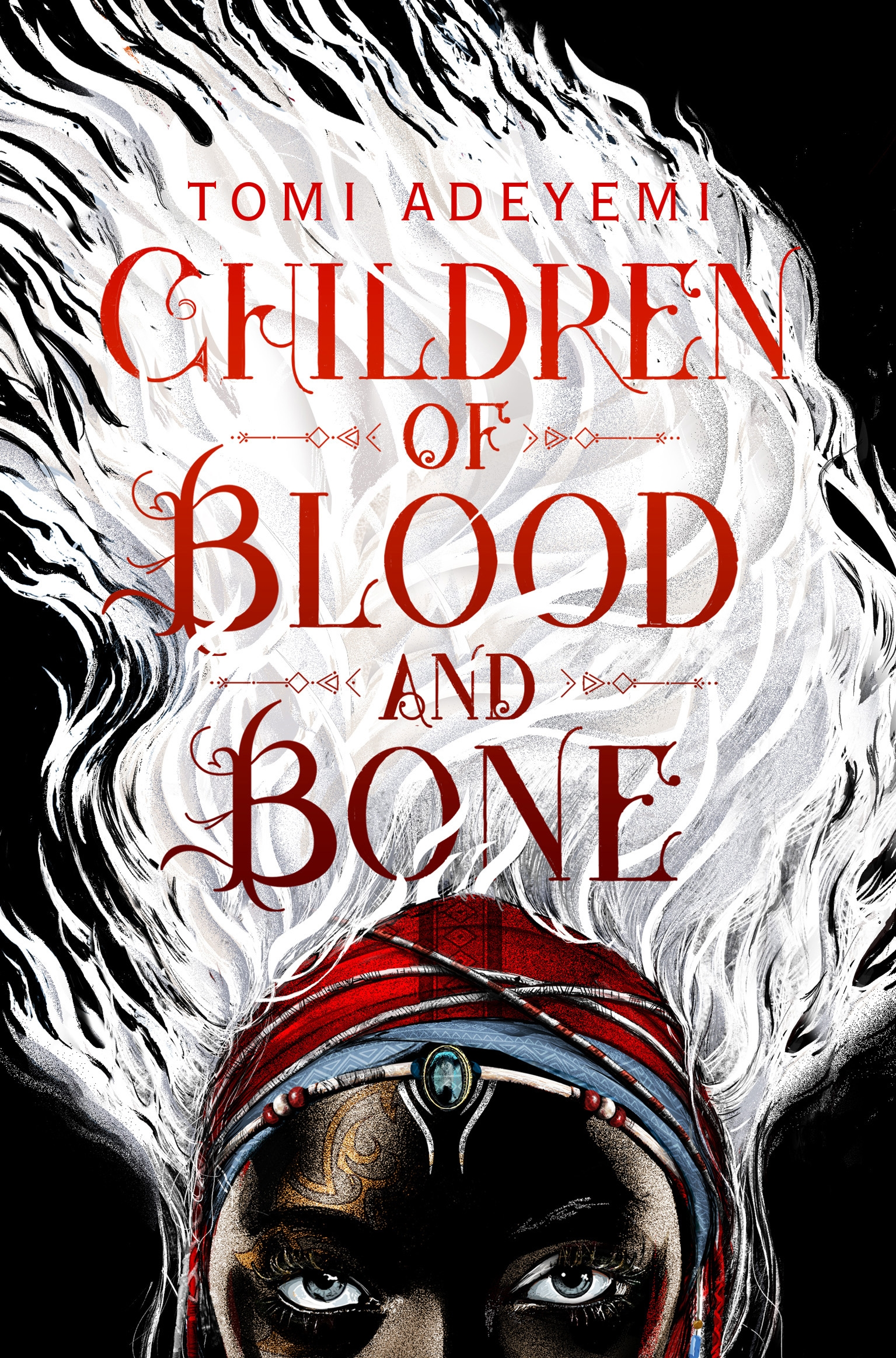 The Children Of Blood And Bone by Tomi Adeyemi