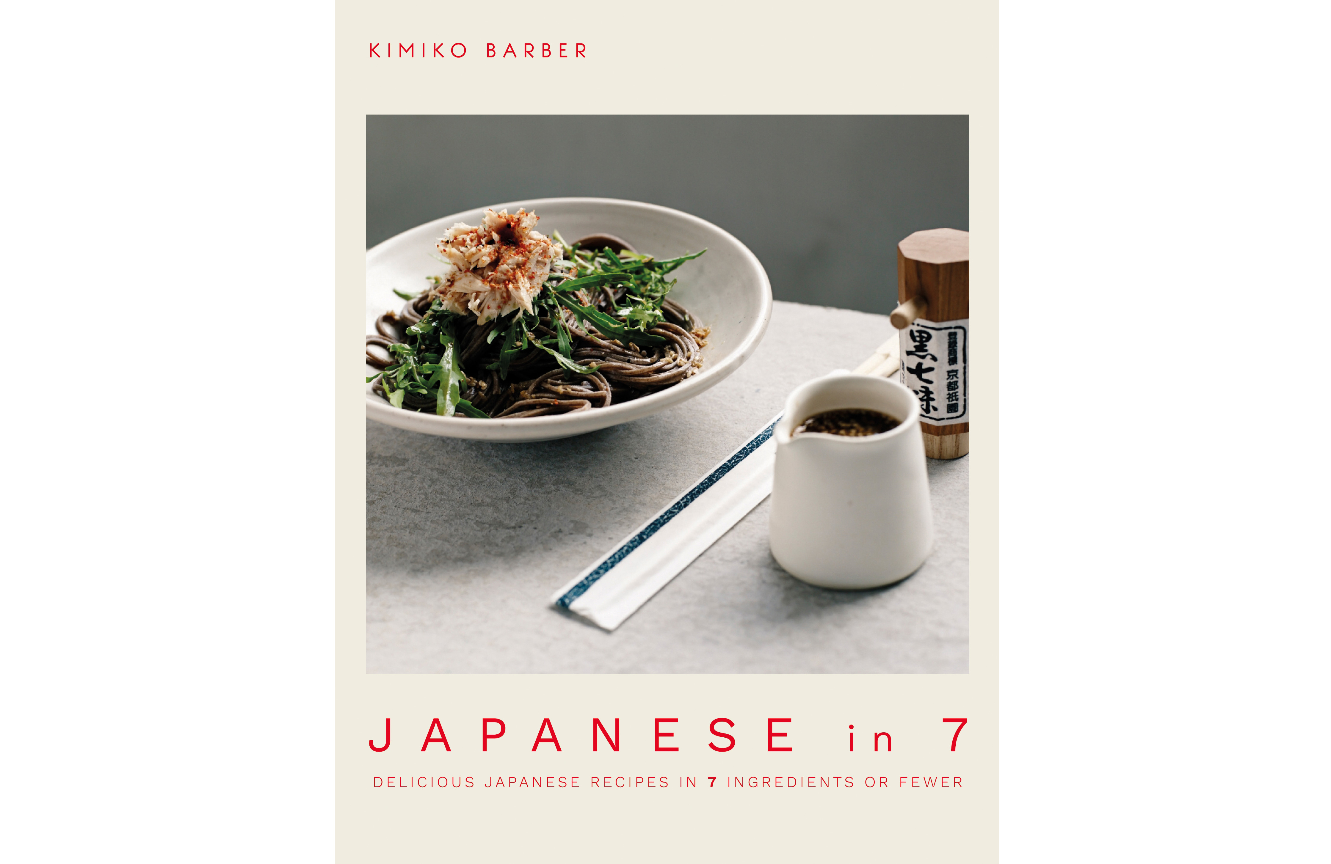 Japanese in 7 by Kimiko Barber (Kyle Books/Emma Lee/PA)