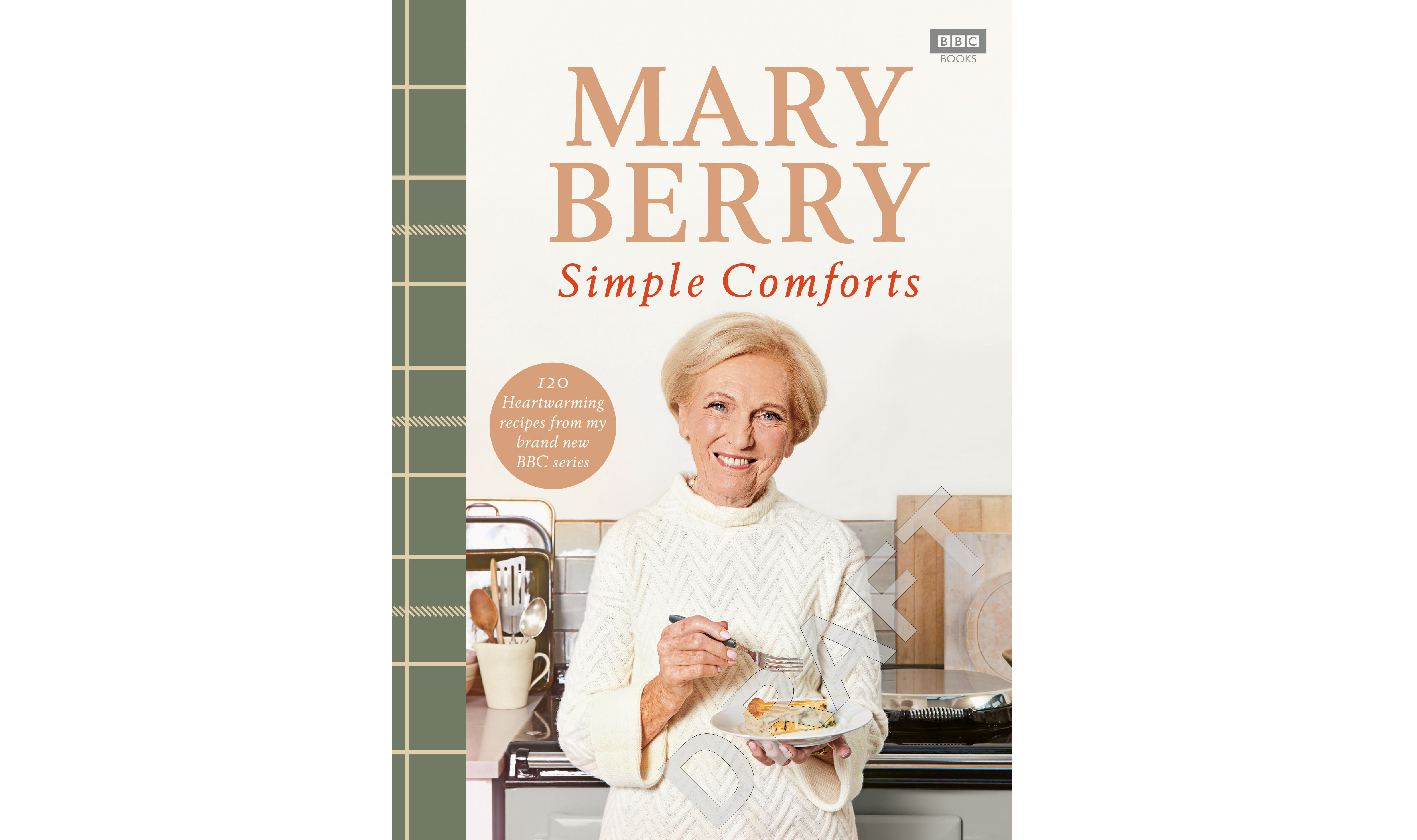 Undated Handout Photo of Simple Comforts by Mary Berry (BBC Books, £26). See PA Feature FOOD Mary Berry. Picture credit should read: Laura Edwards/PA. WARNING: This picture must only be used to accompany PA Feature FOOD Mary Berry