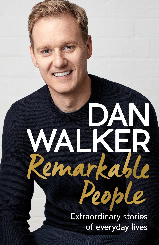 Book Jacket of Remarkable People by Dan Walker