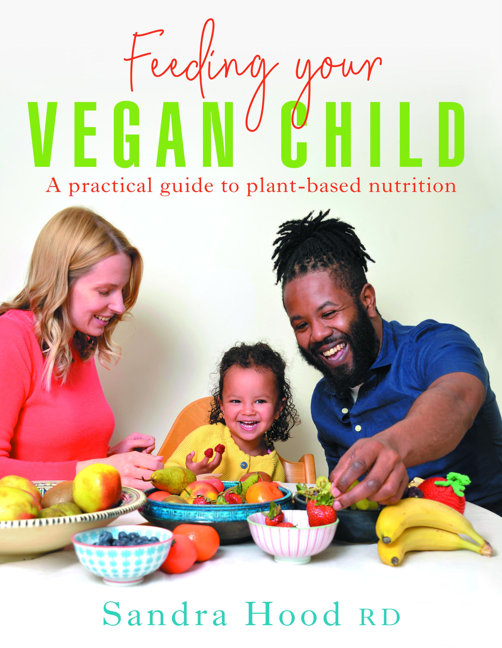 Feeding Your Vegan Child cover (Hammersmith Health Books/PA)